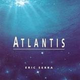 ATLANTIS (MUSIQUE DE FILM) - ERIC SERRA (CD)