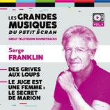DES GRIVES AUX LOUPS / LE JUGE EST UNE FEMME - SERGE FRANKLIN (CD)