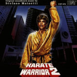KARATE WARRIOR 2 (MUSIQUE DE FILM) - STEFANO MAINETTI (CD)