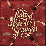 THE BALLAD OF BUSTER SCRUGGS (MUSIQUE) - CARTER BURWELL (CD)