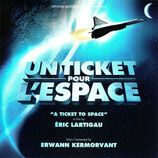 UN TICKET POUR L'ESPACE (MUSIQUE DE FILM) - ERWANN KERMORVANT (CD)