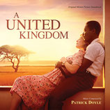 A UNITED KINGDOM (MUSIQUE DE FILM) - PATRICK DOYLE (CD)