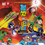 TEEN TITANS GO VS TEEN TITANS  - JASON LAZARUS (CD + AUTOGRAPHE)