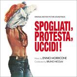 SPOGLIATI, PROTESTA, UCCIDI ! (MUSIQUE) - ENNIO MORRICONE (CD)