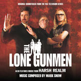 THE LONE GUNMEN AU COEUR DU COMPLOT (MUSIQUE) - MARK SNOW (CD)