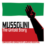 MUSSOLINI : THE UNTOLD STORY (MUSIQUE) - LAURENCE ROSENTHAL (2 CD)