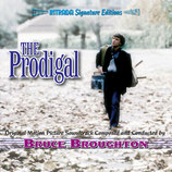 THE PRODIGAL (MUSIQUE DE FILM) - BRUCE BROUGHTON (CD)