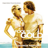 L'AMOUR DE L'OR (FOOL'S GOLD) MUSIQUE DE FILM - GEORGE FENTON (CD)