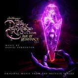 DARK CRYSTAL : LE TEMPS DE LA RESISTANCE VOLUME 1 (MUSIQUE) - DANIEL PEMBERTON (CD)