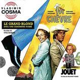 LA CHEVRE / LE GRAND BLOND / LE JOUET - VLADIMIR COSMA (CD)