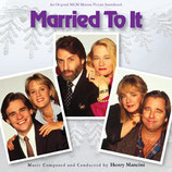 MARRIED TO IT (MUSIQUE DE FILM) - HENRY MANCINI (CD)