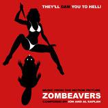 ZOMBEAVERS (MUSIQUE DE FILM) - JON ET AL KAPLAN (CD + AUTOGRAPHE)