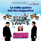 L'ANNEE SAINTE / LE MILLE-PATTES FAIT DES CLAQUETTES (MUSIQUE DE FILM) - CLAUDE BOLLING (CD)