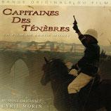 CAPITAINES DES TENEBRES (MUSIQUE DE FILM) - CYRIL MORIN (CD)