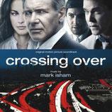 DROIT DE PASSAGE (CROSSING OVER) - MUSIQUE DE FILM - MARK ISHAM (CD)