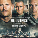 THE OUTPOST (MUSIQUE DE FILM) - LARRY GROUPE (CD)