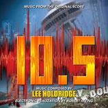 MAGNITUDE 10.5 (MUSIQUE DE FILM) - LEE HOLDRIDGE (CD)