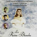 LA REINE BLANCHE (MUSIQUE DE FILM) - GEORGES DELERUE (CD)