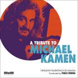 A TRIBUTE TO MICHAEL KAMEN (MUSIQUE) - LIVE CONCERT (CD)
