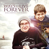 WAYS TO LIVE FOREVER (MUSIQUE DE FILM) - CESAR BENITO (CD)