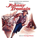 JOHNNY TREMAIN (MUSIQUE DE FILM) - GEORGE BRUNS (CD)