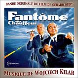 FANTOME AVEC CHAUFFEUR (MUSIQUE DE FILM) - WOJCIECH KILAR (CD)