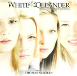 LAURIER BLANC (WHITE OLEANDER) MUSIQUE - THOMAS NEWMAN (CD)
