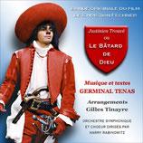 JUSTINIEN TROUVE OU LE BATARD DE DIEU - GERMINAL TENAS (CD+AUTOGRAPHE)