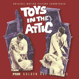 LE TUMULTE (TOYS IN THE ATTIC) - MUSIQUE DE FILM - GEORGE DUNING (CD)