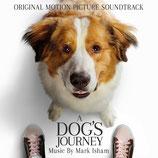 MES AUTRES VIES DE CHIEN (A DOG'S JOURNEY) MUSIQUE - MARK ISHAM (CD)