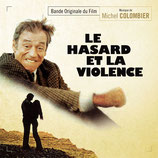 LE HASARD ET LA VIOLENCE (MUSIQUE DE FILM) - MICHEL COLOMBIER (CD)