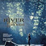 ET AU MILIEU COULE UNE RIVIERE (MUSIQUE DE FILM) - MARK ISHAM (CD)