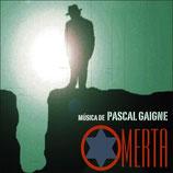 OMERTA (MUSIQUE DE FILM) - PASCAL GAIGNE (CD)