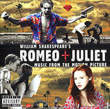 ROMEO + JULIETTE (MUSIQUE) - RADIOHEAD - GARBAGE - GAVIN FRIDAY (CD)