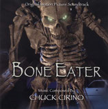 L'ESPRIT DES MORTS (BONE EATER) MUSIQUE DE FILM - CHUCK CIRINO (CD)