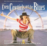 EVEN COWGIRLS GET THE BLUES (MUSIQUE DE FILM) - K.D. LANG (CD)