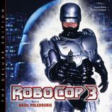 ROBOCOP 3 (MUSIQUE DE FILM) DELUXE - BASIL POLEDOURIS (CD)