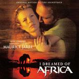 JE REVAIS DE L'AFRIQUE (I DREAMED OF AFRICA) - MAURICE JARRE (CD)
