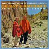 LE RAT D'AMERIQUE (MUSIQUE DE FILM) - GEORGES GARVARENTZ (CD)