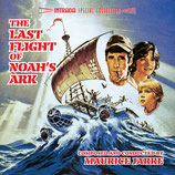 LE DERNIER VOL DE L'ARCHE DE NOE (LAST FLIGHT OF NOAH'S ARK) MAURICE JARRE (CD)