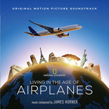 LIVING IN THE AGE OF AIRPLANES (MUSIQUE DE FILM) - JAMES HORNER (CD)