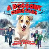 A DOGGONE CHRISTMAS (MUSIQUE DE FILM) - CHUCK CIRINO (CD)