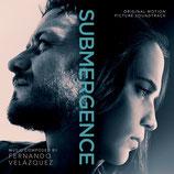SUBMERGENCE (MUSIQUE DE FILM) - FERNANDO VELAZQUEZ (CD)