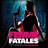 FEMME FATALES (MUSIQUE DE SERIE TV) - JOE KRAEMER (CD)