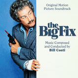 LA GRANDE TRICHE (THE BIG FIX) MUSIQUE DE FILM - BILL CONTI (CD)