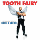 FEE MALGRE LUI (TOOTH FAIRY) MUSIQUE DE FILM - GEORGE S CLINTON (CD)