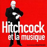 HITCHCOCK ET LA MUSIQUE (MUSIQUE DE FILM) - BERNARD HERRMANN (CD)