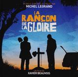 LA RANCON DE LA GLOIRE (MUSIQUE DE FILM) - MICHEL LEGRAND (CD)