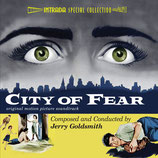 CITY OF FEAR (MUSIQUE DE FILM) - JERRY GOLDSMITH (CD)