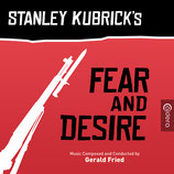 FEAR AND DESIRE (MUSIQUE DE FILM) - GERALD FRIED (CD)